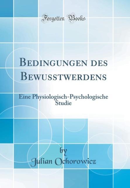 Bedingungen des Bewusstwerdens als Buch von Jul...