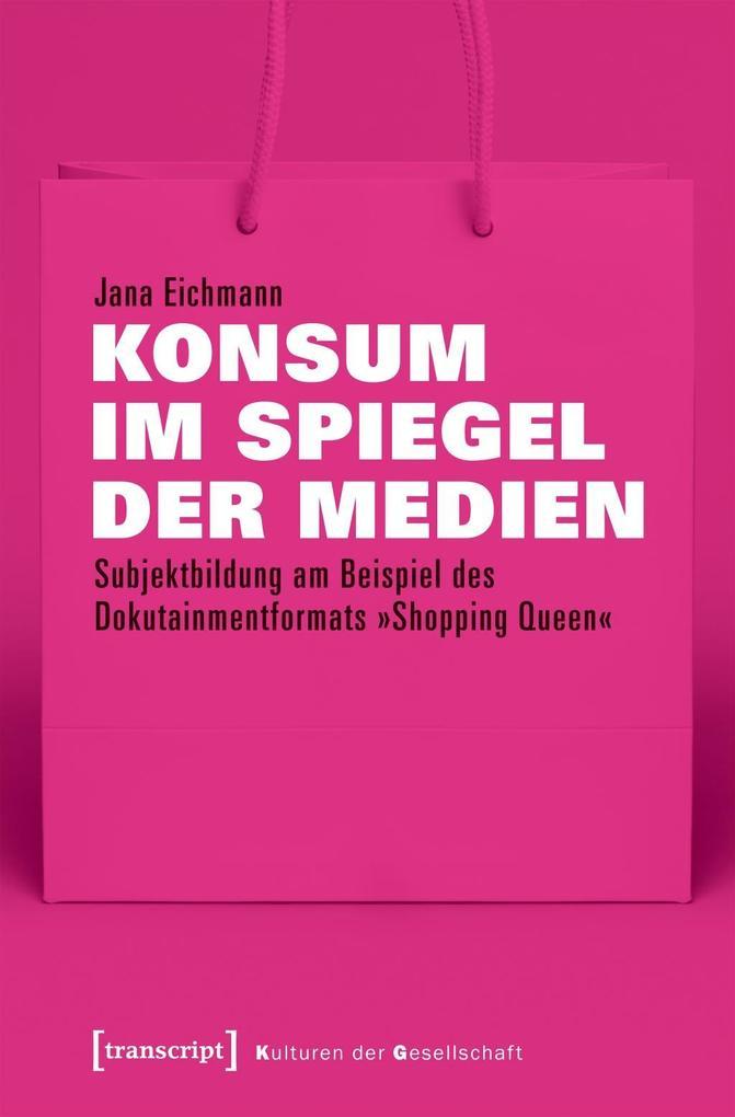 Konsum im Spiegel der Medien als Buch von Jana ...