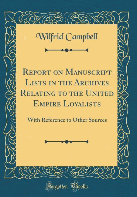 Report on Manuscript Lists in the Archives Rela...