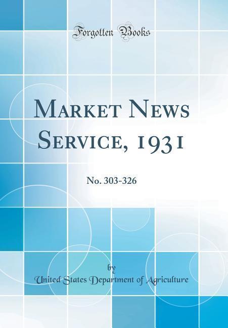Market News Service, 1931 als Buch von United S...