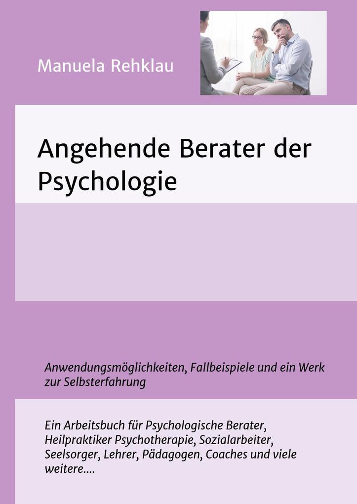 Angehende Berater der Psychologie als Buch von ...