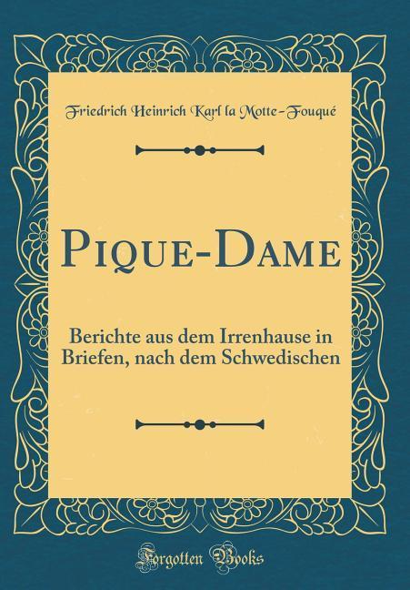 Pique-Dame als Buch von Friedrich Heinrich Karl...