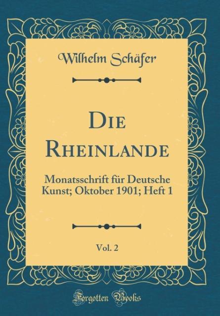 Die Rheinlande, Vol. 2 als Buch von Wilhelm Sch...