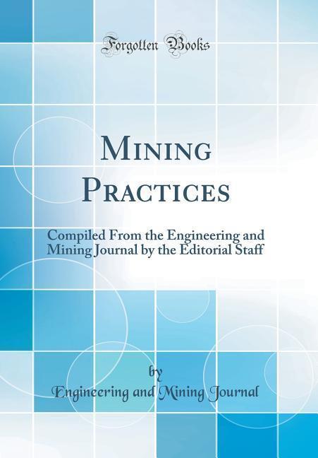 Mining Practices als Buch von Engineering And M...