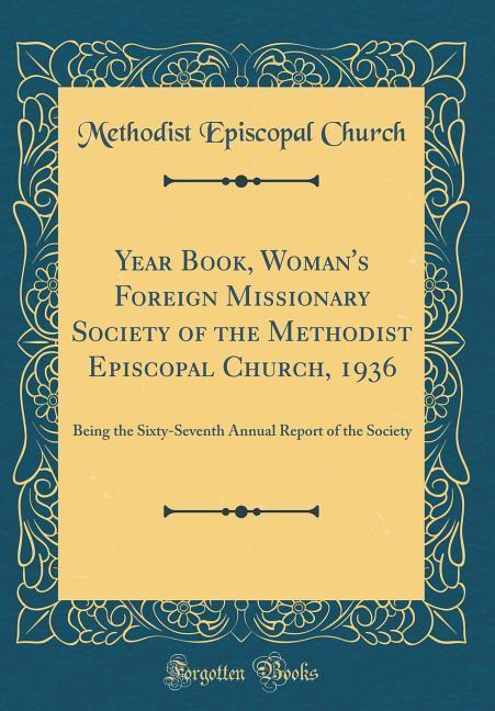 Year Book, Woman´s Foreign Missionary Society o...