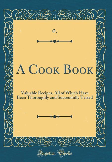 A Cook Book als Buch von . . 0.