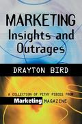 Marketing Insights And Outrages