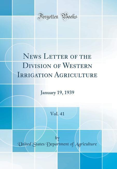 News Letter of the Division of Western Irrigati...
