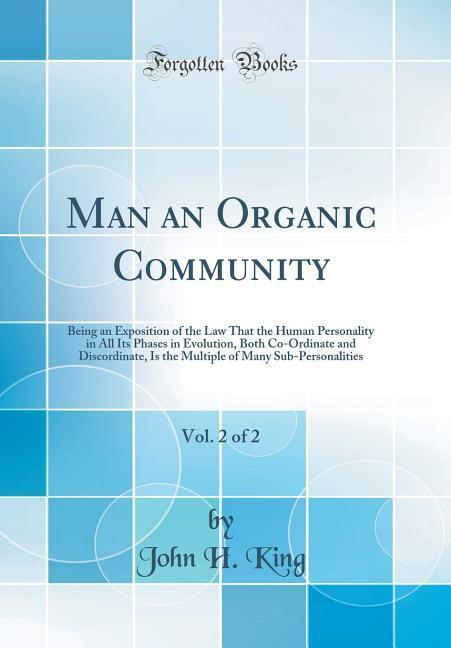 Man an Organic Community, Vol. 2 of 2 als Buch ...