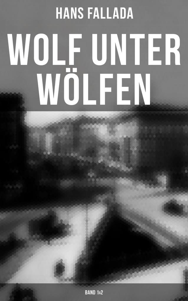 Wolf unter Wölfen (Band 1&2) als eBook epub