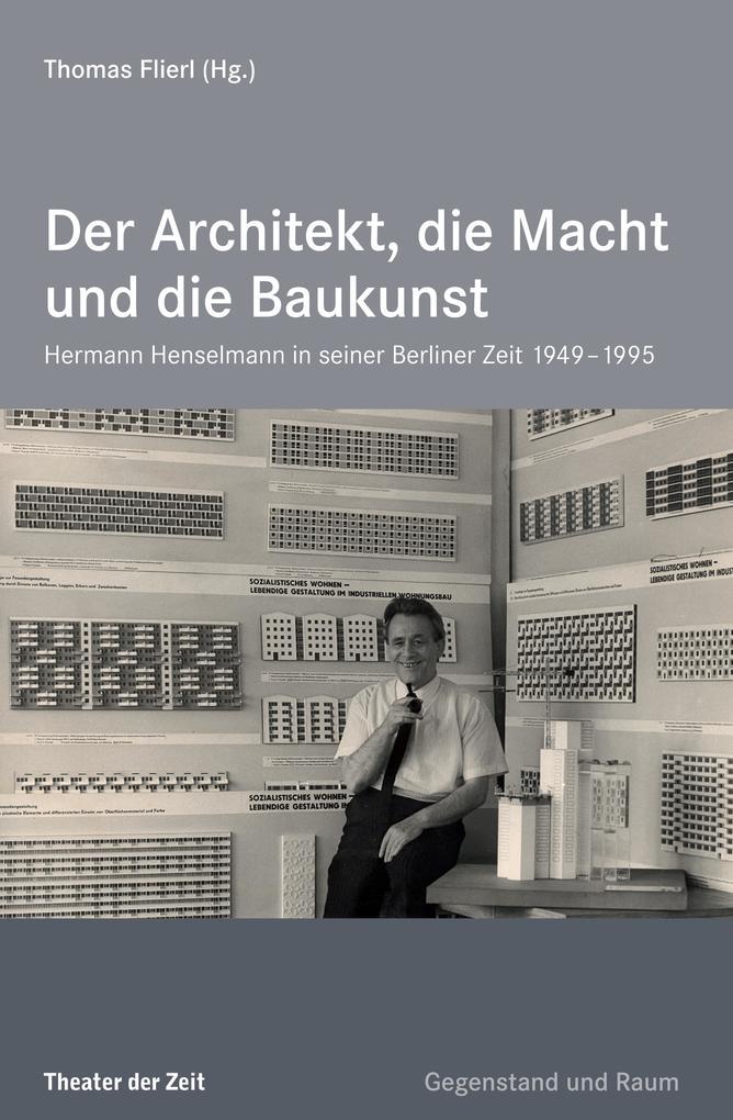 Der Architekt, die Macht und die Baukunst als e...