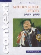 An Introduction to Modern British History 1900-1999