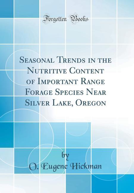 Seasonal Trends in the Nutritive Content of Imp...