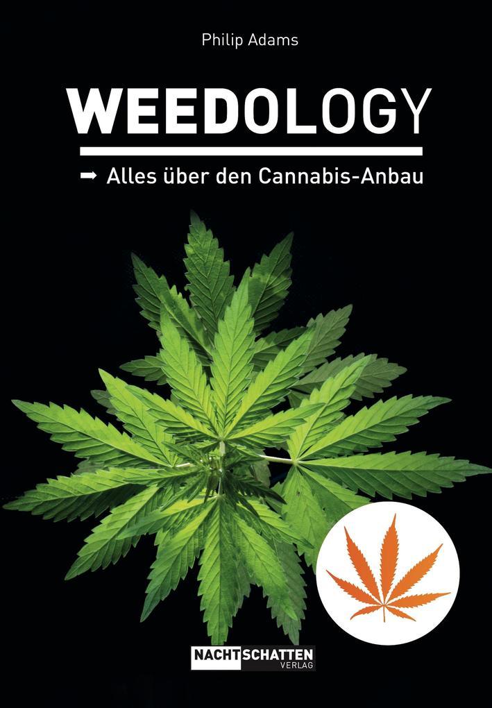 WEEDOLOGY als eBook Download von Philip Adams