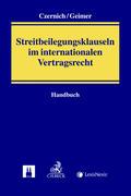 Handbuch der Streitbeilegungsklauseln im internationalen Vertragsrecht