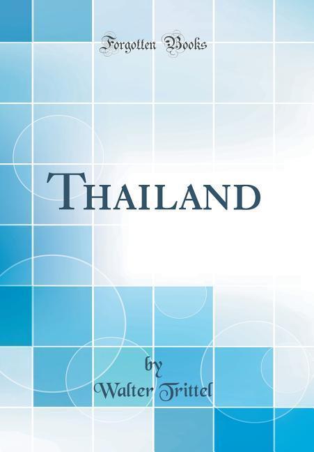 Thailand (Classic Reprint) als Buch von Walter ...