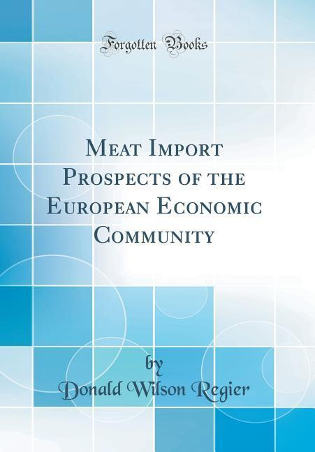 Meat Import Prospects of the European Economic ...