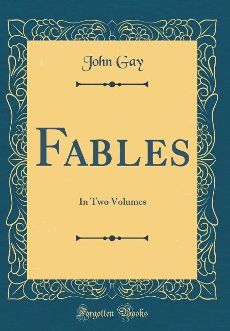 Fables als Buch von John Gay