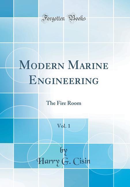 Modern Marine Engineering, Vol. 1 als Buch von ...