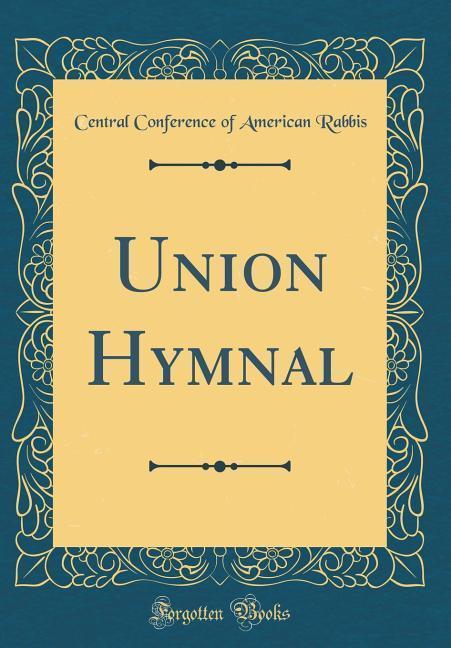 Union Hymnal (Classic Reprint) als Buch von Cen...