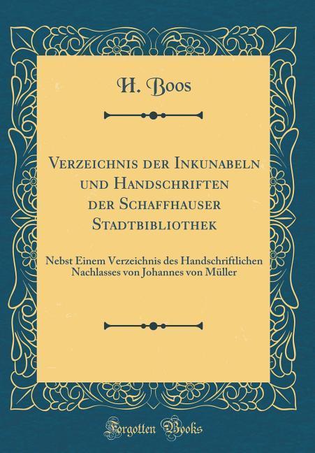 Verzeichnis der Inkunabeln und Handschriften de...
