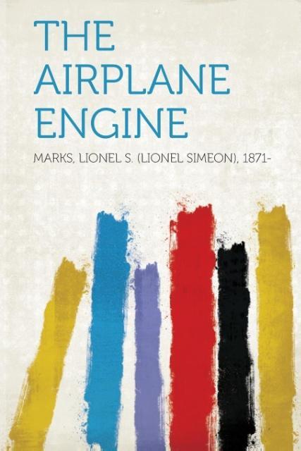 The Airplane Engine als Taschenbuch von