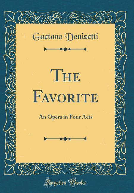 The Favorite als Buch von Gaetano Donizetti