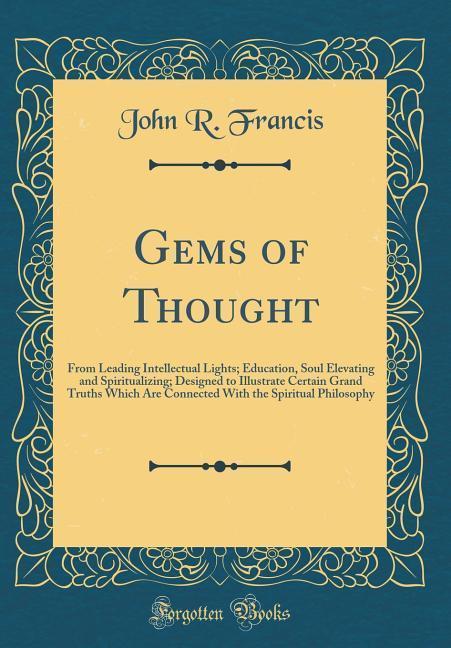 Gems of Thought als Buch von John R. Francis
