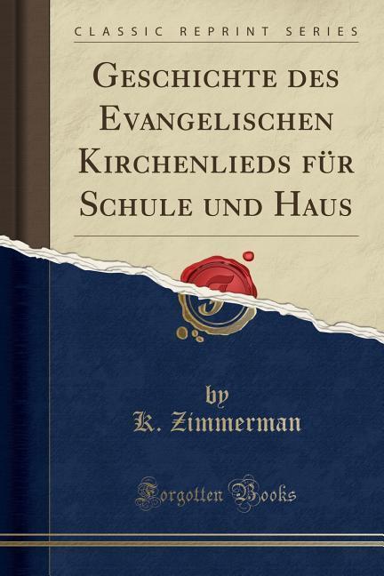 Geschichte des Evangelischen Kirchenlieds für S...