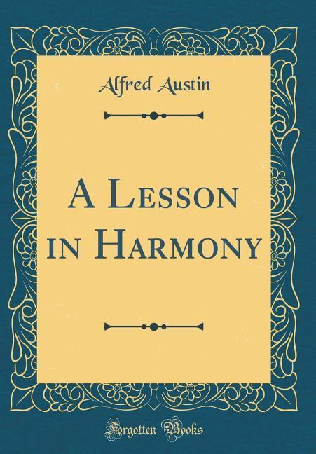 A Lesson in Harmony (Classic Reprint) als Buch ...