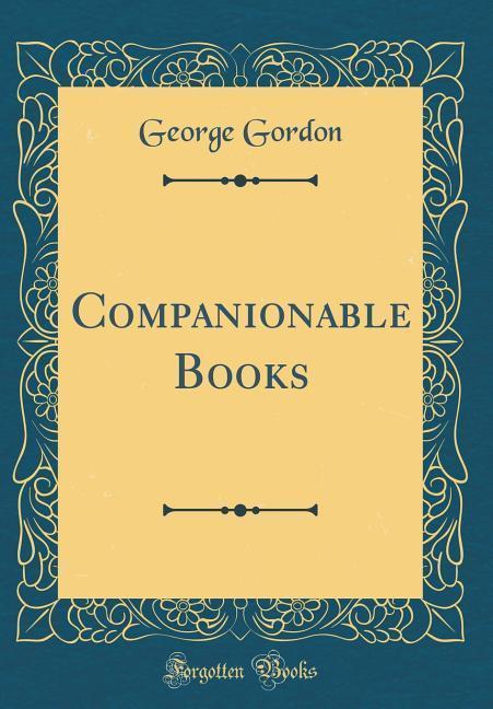 Companionable Books (Classic Reprint) als Buch ...