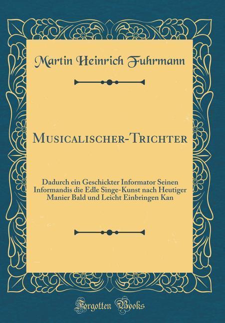 Musicalischer-Trichter als Buch von Martin Hein...