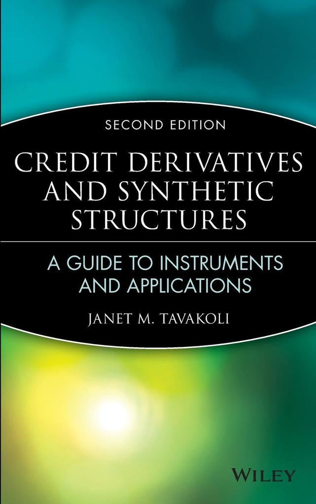 Credit Derivatives 2e als Buch von Tavakoli