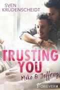 Trusting You