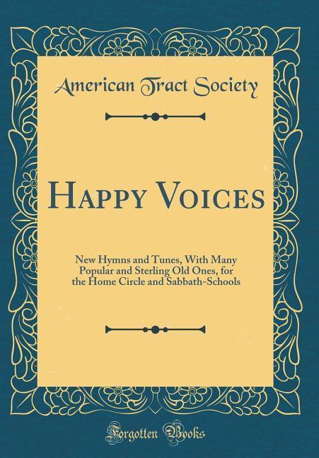 Happy Voices als Buch von American Tract Society