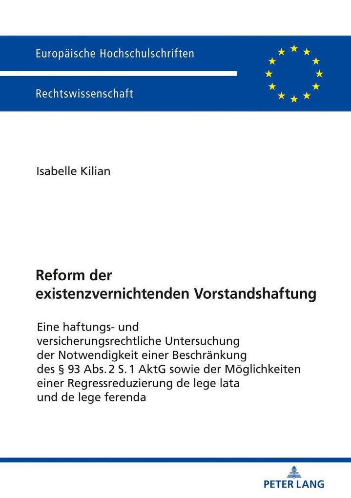 Reform der existenzvernichtenden Vorstandshaftu...