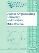 Applied Organometallic Chemistry and Catalysis