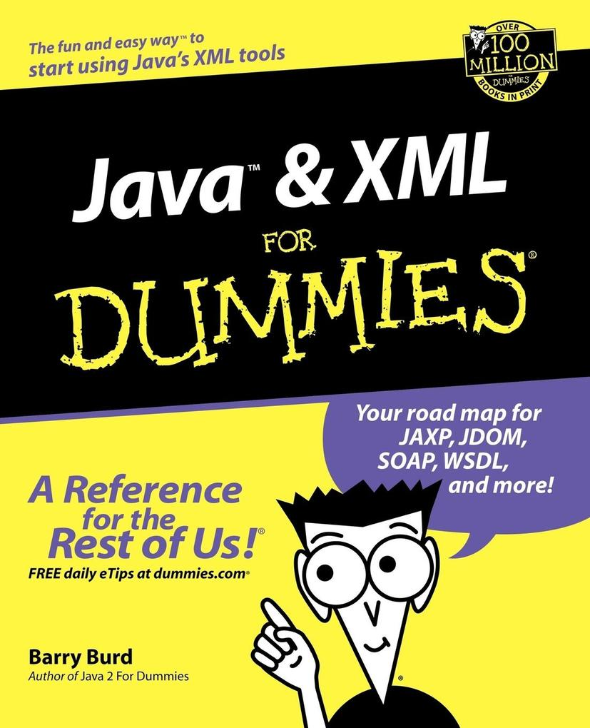 Java & XML for Dummies als Buch von Barry Burd