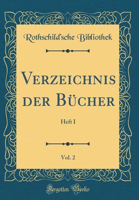 Verzeichnis der Bücher, Vol. 2 als Buch von Rot...