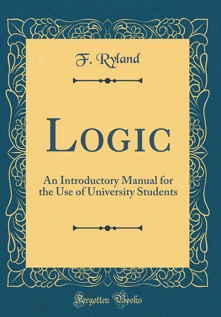 Logic als Buch von F. Ryland