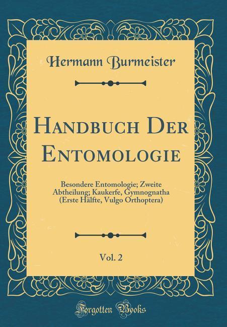 Handbuch Der Entomologie, Vol. 2 als Buch von H...