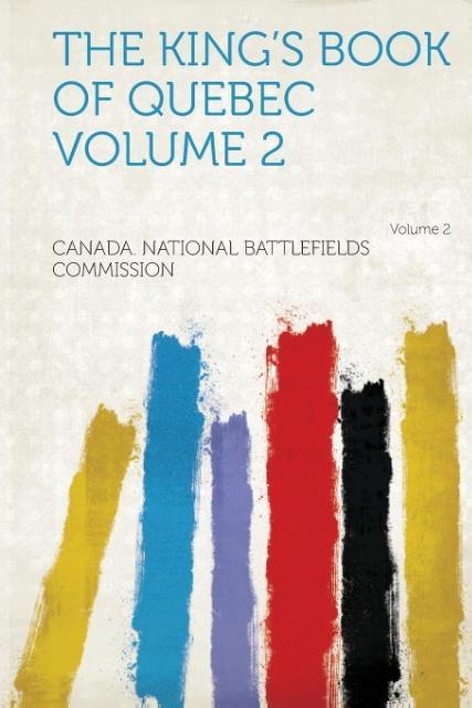 The King´s Book of Quebec Volume 2 als Taschenb...