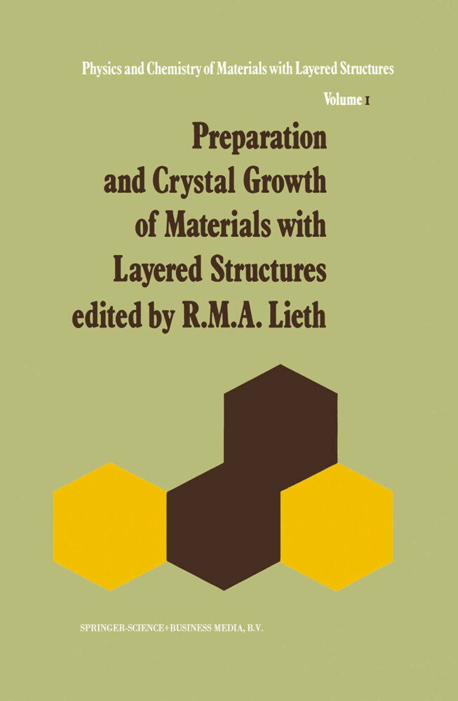 Preparation and Crystal Growth of Materials with Layered Structures als Buch von