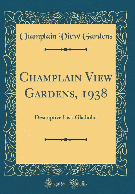 Champlain View Gardens, 1938 als Buch von Champ...