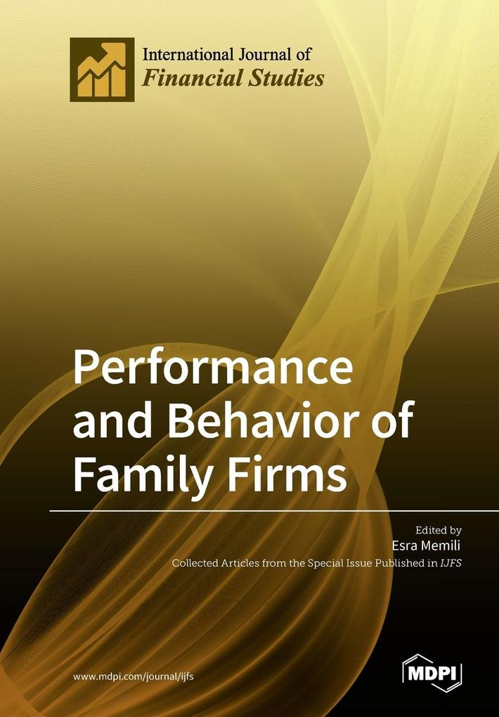 Performance and Behavior of Family Firms als Ta...