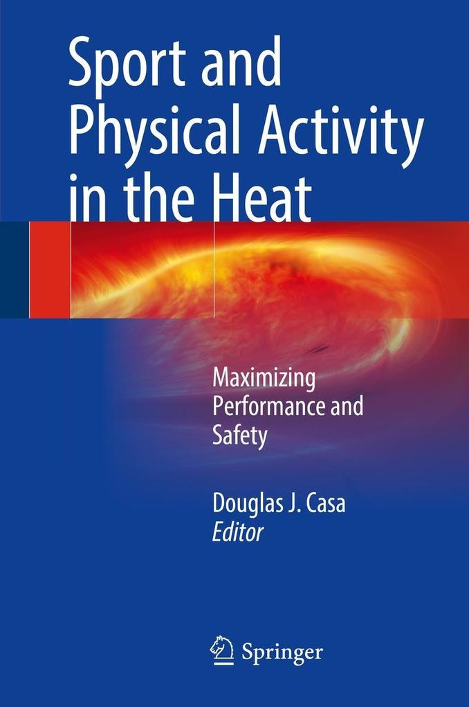 Sport and Physical Activity in the Heat als eBo...