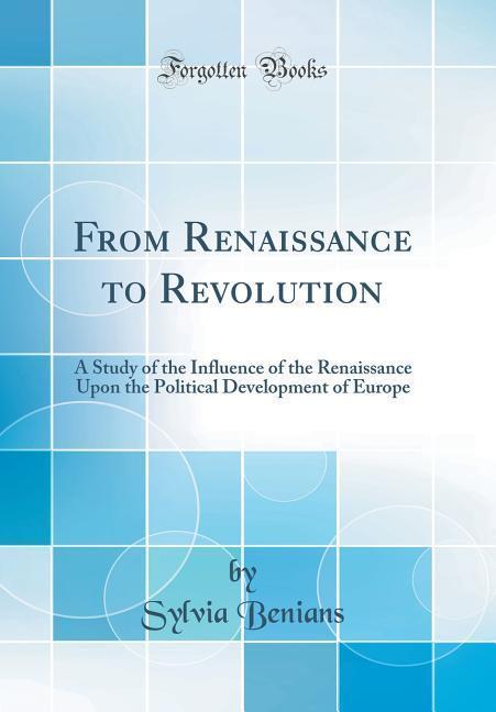 From Renaissance to Revolution als Buch von Syl...