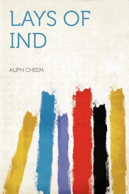 Lays of Ind als Taschenbuch von