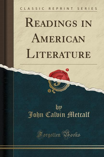 Readings in American Literature (Classic Reprin...