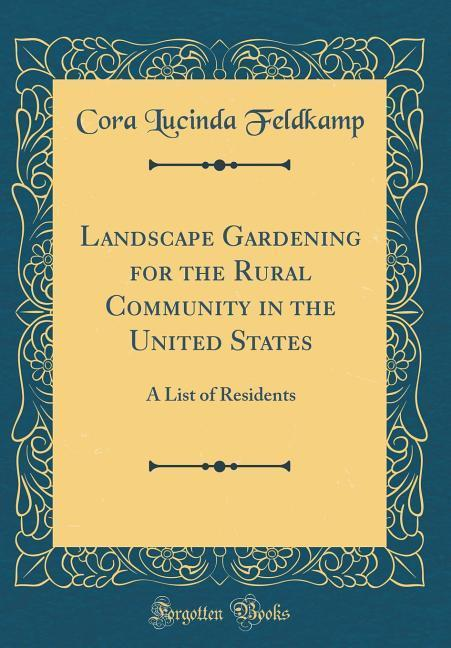 Landscape Gardening for the Rural Community in ...